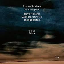 BRAHEM ANOUAR-BLUE MAQAMS CD *NEW*