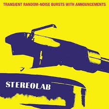 STEREOLAB-TRANSIENT RANDOM-NOISE BURSTS WITH ANNOUNCEMENTS CLEAR VINYL 3LP *NEW*