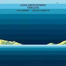 ABERCROMBIE JOHN-TIMELESS LP *NEW*