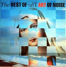 ART OF NOISE-THE BEST OF THE ART OF NOISE LP VG+ COVER VG+