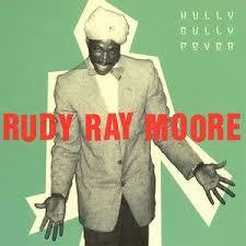 MOORE RUDY RAY-HULLY GULLY FEVER CD *NEW*