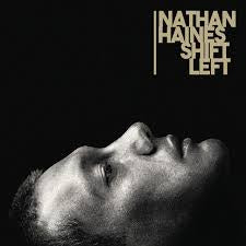 HAINES NATHAN-SHIFT LEFT CD *NEW*