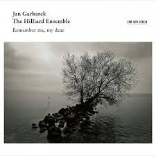 GARBAREK JAN/ THE HILLIARD ENSEMBLE-REMEMBER ME MY DEAR CD *NEW*