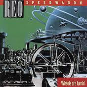 REO SPEEDWAGON-WHEELS ARE TURNIN' LP NM COVER VG+