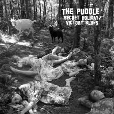 PUDDLE THE-SECRET HOLIDAY VICTORY BLUES LP *NEW*