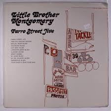 MONTGOMERY LITTLE BROTHER-FARRO STREET JIVE LP VG COVER VG