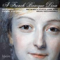 A FRENCH BAROQUE DIVA-ARIAS FOR MARIE FEL CD *NEW*