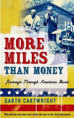 CARTHWRIGHT GARTH-MORE MILES THAN MONEY BOOK VG