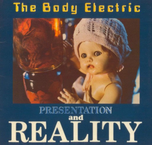 BODY ELECTRIC THE-PRESENTATION & REALITY LP EX COVER VG+