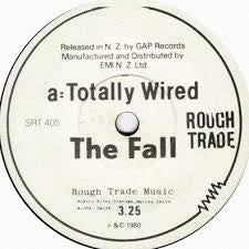 "FALL THE-TOTALLY WIRED 7"" VG"