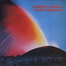 WEATHER REPORT-NIGHT PASSAGE LP VG+ COVER VG