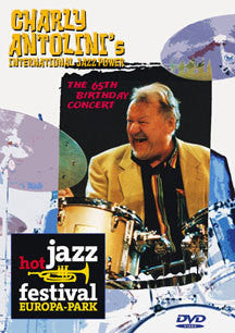 ANTONLINI CHARLY-JAZZ POWER THE 65TH BDAY DVD *NEW*