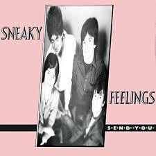 SNEAKY FEELINGS-SEND YOU CD *NEW*