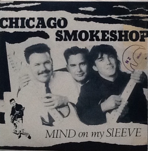 CHICAGO SMOKESHOP-MIND ON MY SLEEVE 7'' SINGLE VG COVER  EX