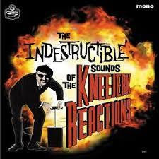 KNEEJERK REACTIONS THE-THE INDESTRUCTIBLE SOUNDS CD *NEW*