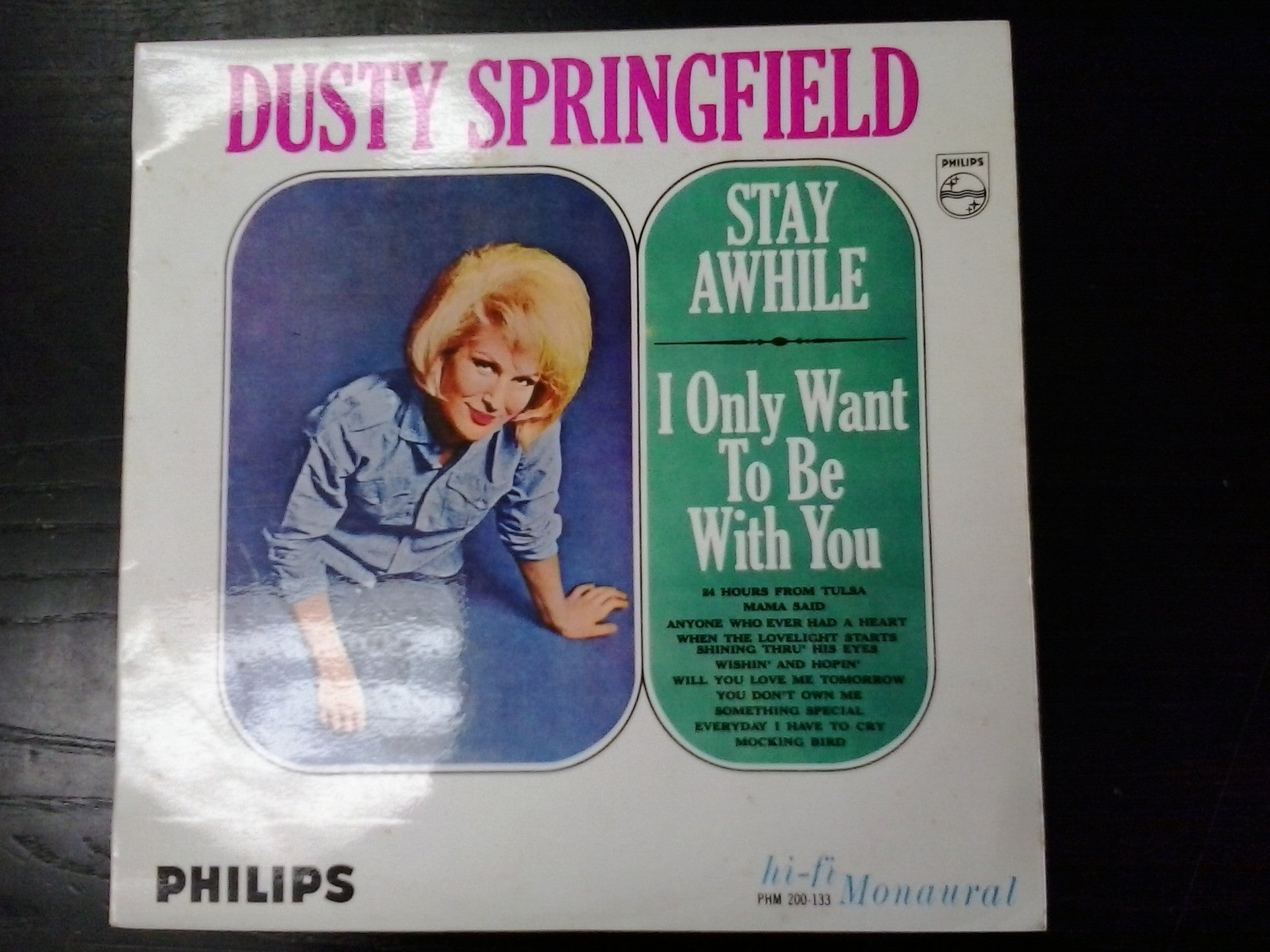 SPRINGFIELD DUSTY-STAY AWHILE I ONLY WANT TO BE WITH YOU LP VG VGPLUS