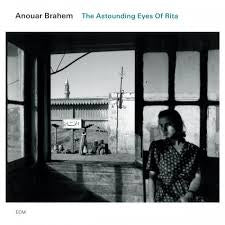 BRAHEM ANOUAR-THE ASTOUNDING EYES OF RITA CDNM