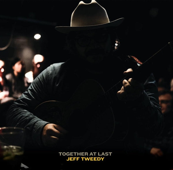 TWEEDY JEFF-TOGETHER AT LAST CD *NEW*