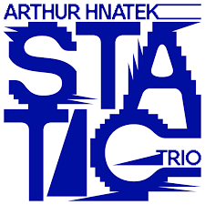 HNATEK ARTHUR TRIO-STATIC CD *NEW*