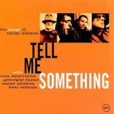 TELL ME SOMETHING-THE SONGS OF MOSE ALLISON-VARIOUS ARTISTS CD VG