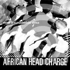 AFRICAN HEAD CHARGE-VISION OF A PSYCHEDELIC AFRICA  2LP *NEW*