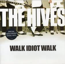 "HIVES THE-WALK IDIOT WALK WHITE VINYL 7"" NM COVER EX"