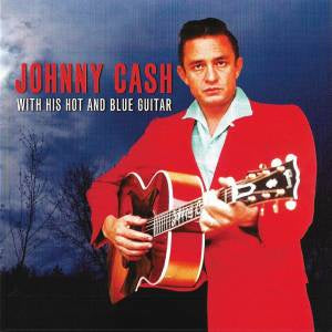 CASH JOHNNY-WITH HIS HOT AND BLUE GUITAR  2CD VG