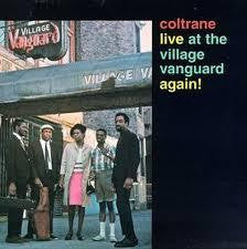 COLTRANE JOHN-LIVE AT THE VILLAGE VANGUARD AGAIN ! LP *NEW*