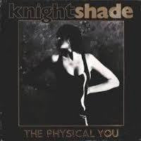 "KNIGHTSHADE-THE PHYSICAL YOU 12"" VG COVER VG"