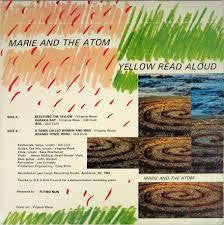 MARIE AND THE ATOM-YELLOW READ ALOUD VINYL EP VG+ COVER VG