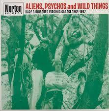 ALIENS, PSYCHOS & WILD THINGS-VARIOUS ARTISTS LP *NEW*