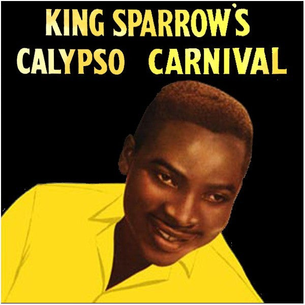 KING SPARROW-KING SPARROWS CALYPSO CARNIVAL LP *NEW*