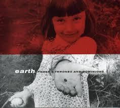 EARTH-PHASE 3 THRONES AND DOMINIONS CD *NEW*