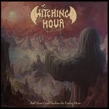 WITCHING HOUR-...AND SILENT GRIEF SHADOWS THE PASSING MOON LP NM COVER EX