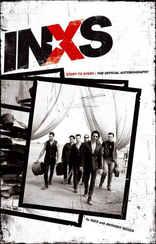 INXS-STORY TO STORY THE OFFICIAL AUTOBIOGRAPHY BOOK EX
