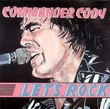 COMMANDER CODY-LET'S ROCK CD *NEW*