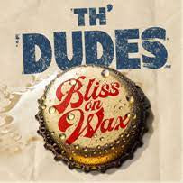 DUDES TH'-BLISS ON WAX LP NM COVER EX