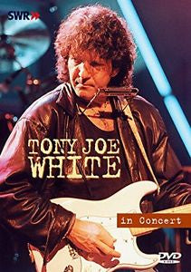 WHITE TONY JOE-IN CONCERT DVD *NEW*