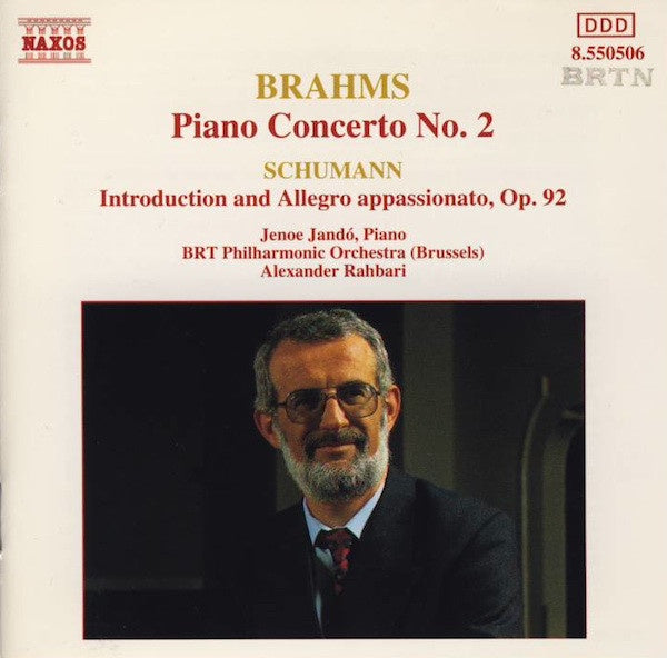 BRAHMS / SCHUMANN-PIANO CONCERTO NO 2 / INTRODUCTION & ALLEGRO APPASSIONATO OP 92 CD VG+