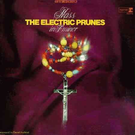 ELECTRIC PRUNES THE-MASS IN F MINOR LP VG COVER VG+