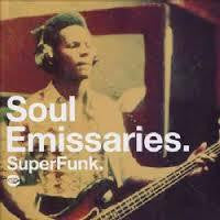 SOUL EMISSARIES. SUPERFUNK-VARIOUS ARTISTS CD *NEW*
