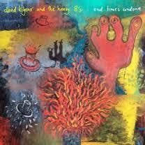 KILGOUR DAVID & THE HEAVY 8'S-END TIMES UNDONE LP *NEW*