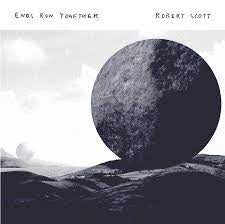 SCOTT ROBERT-ENDS RUN TOGETHER CD VG