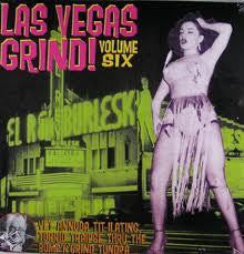LAS VEGAS GRIND VOLUME SIX-VARIOUS ARTISTS LP *NEW*