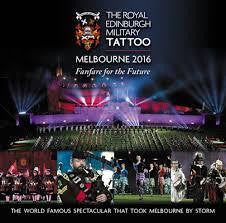 ROYAL EDINBURGH MILITARY TATTOO-MELBOURNE 2016 CD *NEW*