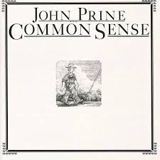 PRINE JOHN-COMMON SENSE LP *NEW*