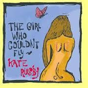 RUSBY KATE-THE GIRL WHO COULDN'T FLY CD G