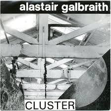GALBRAITH ALASTAIR-CLUSTER 7INCH E COVER VG