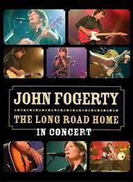FOGERTY JOHN-THE LONG ROAD HOME IN CONCERT DVD *NEW*