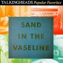 TALKING HEADS-SAND IN THE VASELINE 3LP VG COVER VG+